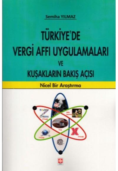 Türkiyede Vergi Affı Uygulamaları