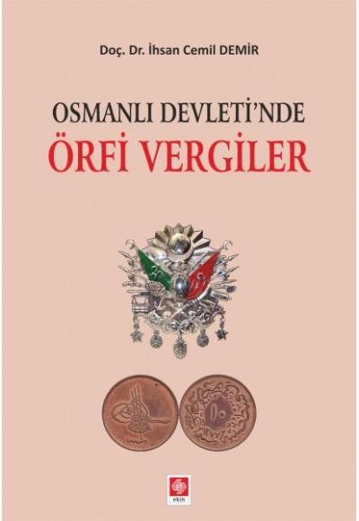 Osmanlı Devleti'nde Örfi Vergiler