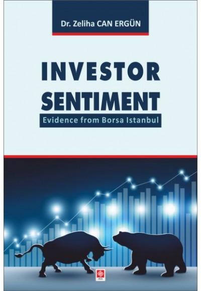 Investor Sentiment Evidence from Borsa Istanbul