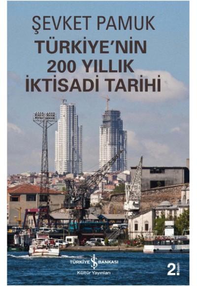 Türkiyenin 200 Yıllık İktisadi Tarihi