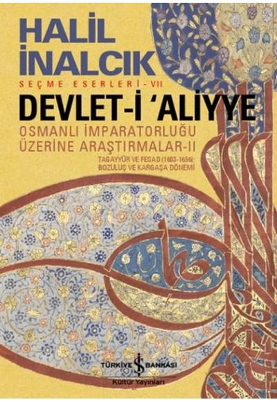 Devlet i Aliyye Osmanlı İmparatorluğu Üzerine Araştırmalar 2