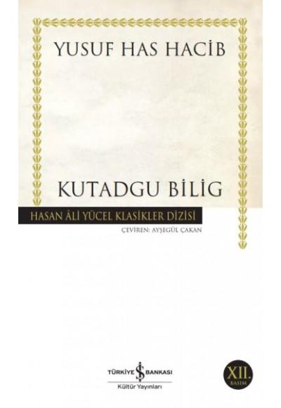 Kutadgu Bilig Hasan Ali Yücel Klasikleri