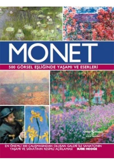 Monet 500 Görsel Eşliğinde Yaşamı ve Eserleri Ciltli