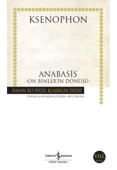 Anabasis On Binler'in Dönüşü Hasan Ali Yücel Klasikleri