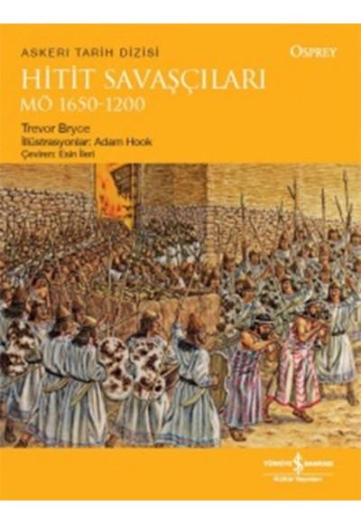 Hitit Savaşçıları MÖ 1650 1200