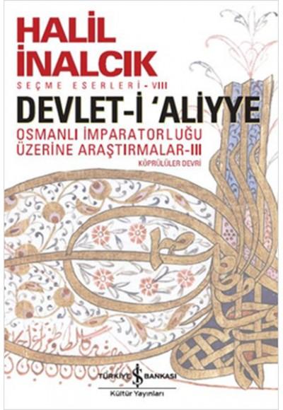 Devlet i Aliyye Osmanlı İmparatorluğu Üzerine Araştırmalar 3