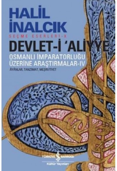 Devlet i Aliyye Osmanlı İmparatorluğu Üzerine Araştırmalar 4
