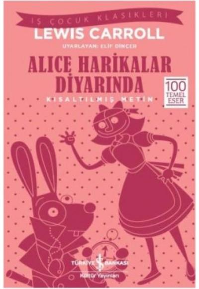 Alice Harikalar Diyarında Kısaltılmış Metin