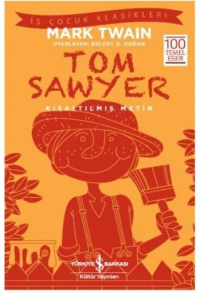 Tom Sawyer Kısaltılmış Metin