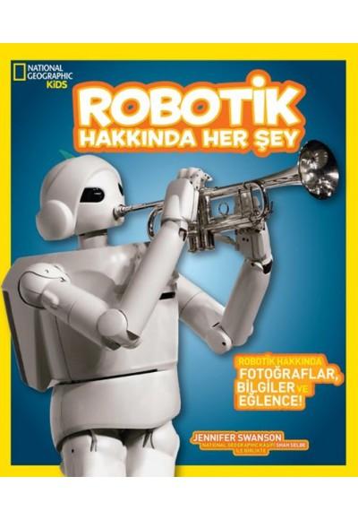Robotik Hakkında Her Şey