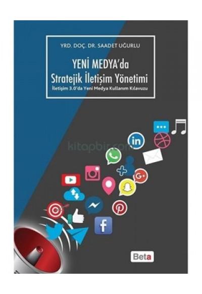 Yeni Medya'da Stratejik İletişim Yöntemi
