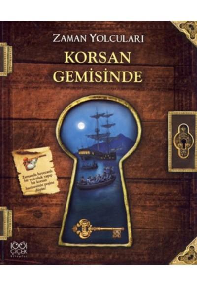 Zaman Yolcuları Korsan Gemisinde