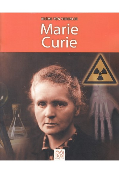 Bilime Yön Verenler Marie Curie