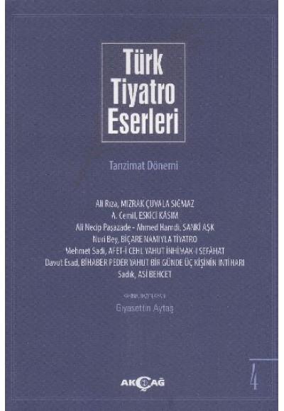 Türk Tiyatro Eserleri 4 Tanzimat Dönemi