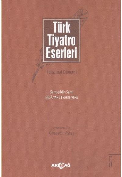 Türk Tiyatro Eserleri 5 Tazminat Dönemi