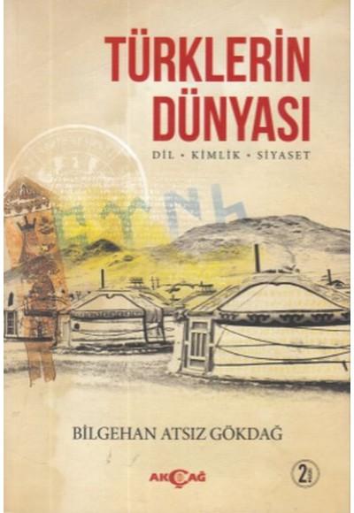 Türklerin Dünyası Dil Kimlik Siyaset