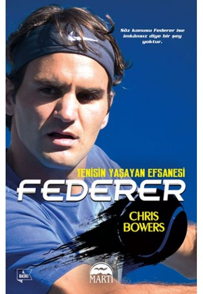Federer Tenisin Yaşayan Efsanesi