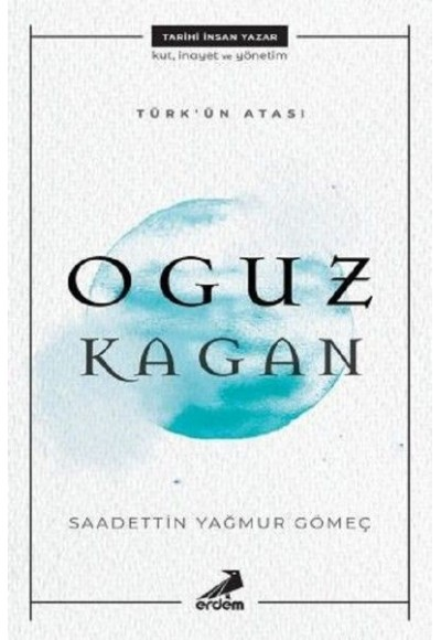 Türk'ün Atası Oguz Kağan