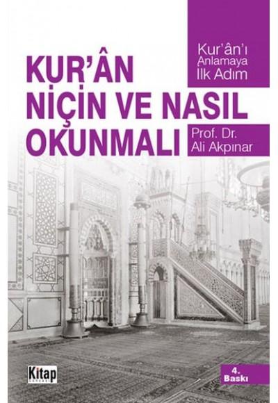 Kur'an Niçin ve Nasıl Okunmalı