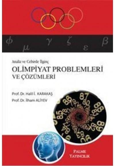 Sayılar Teorisinde İlginç Olimpiyat Problemleri ve Çözümleri