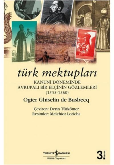 Türk Mektupları Kanuni Döneminde Avrupalı Bir Elçinin Gözlemleri