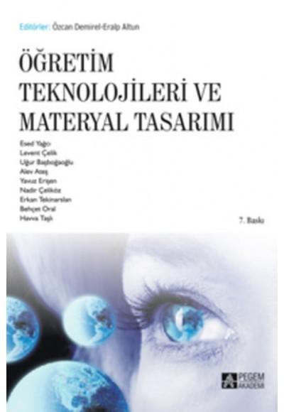 Öğretim Teknolojileri ve Materyal Tasarımı Editörler Özcan Demirel Eralp Altun