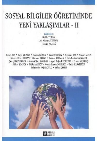 Sosyal Bilgiler Öğretiminde Yeni Yaklaşımlar -II