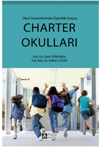 Charter Okulları Okul Sisteminde Özerklik Arayışı