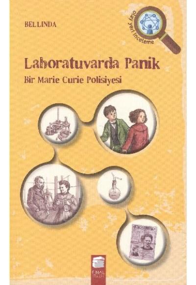 Labaratuvarda Panik  Bir Marie Curie Polisiyesi