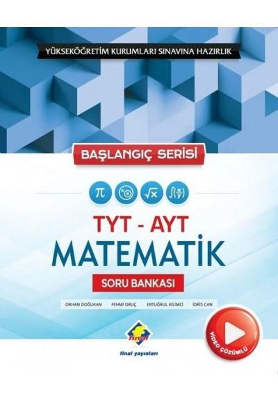 Final Başlangıç Serisi TYT AYT Matematik Soru Bankası Yeni