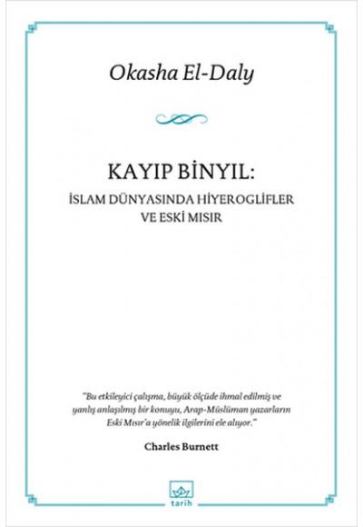 Kayıp Binyıl İslam Dünyasında Hiyeroglifler ve Eski Mısır