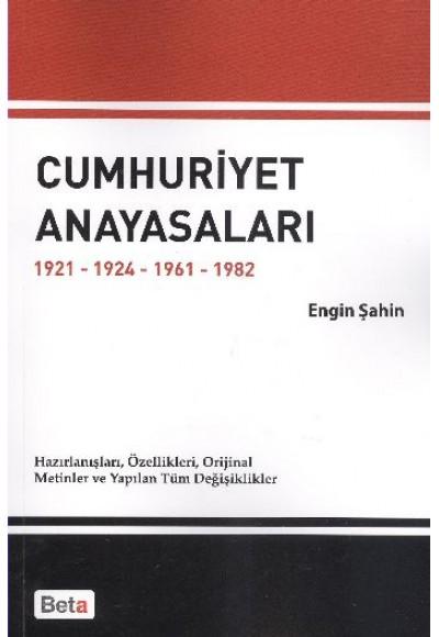 Cumhuriyet Anayasaları 1921 1924 1961 1982