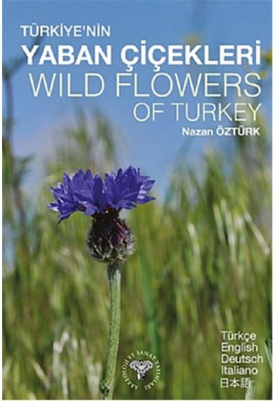 Türkiye'nin Yaban Çiçekleri