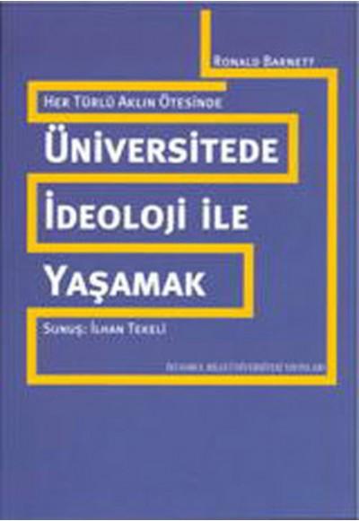 Üniversitede İdeoloji İle Yaşamak
