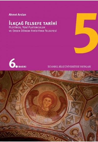 İlkçağ Felsefe Tarihi 05 Plotinos, Yeni Platonculuk ve Erken Dönem Hıristiyan Felsefesi