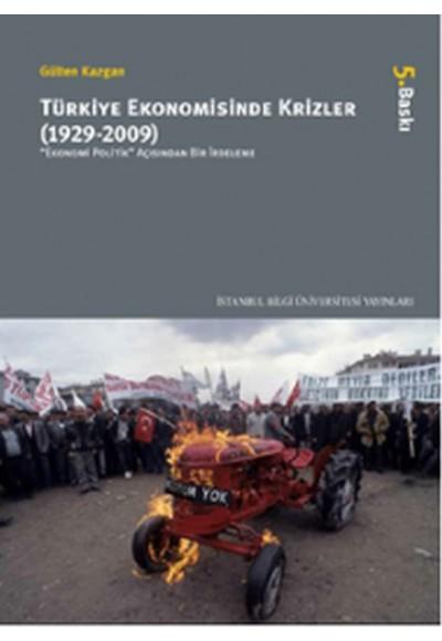 Türkiye Ekonomisinde Krizler 1929 2009 Ekonomi Politik Açısından Bir İrdeleme