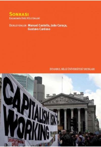 Sonrası - Ekonomik Kriz Kültürleri
