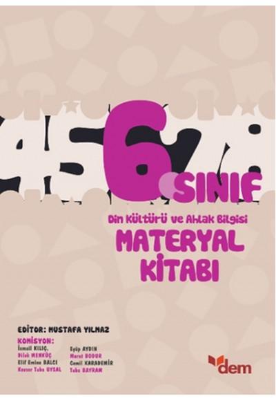 DEM 6. Sınıf Din Kültürü ve Ahlak Bilgisi Materyal Kitabı