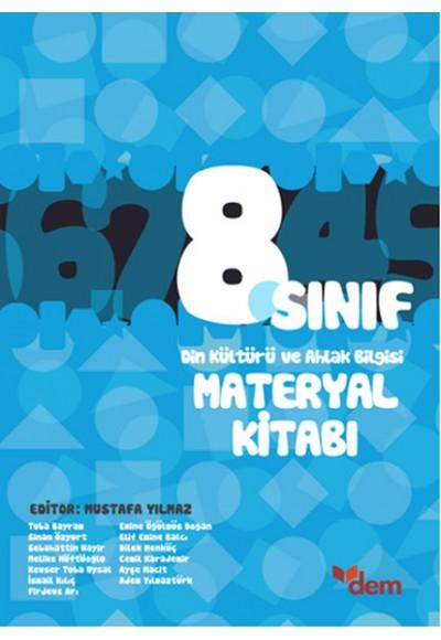 DEM 8. Sınıf Din Kültürü ve Ahlak Bilgisi Materyal Kitabı