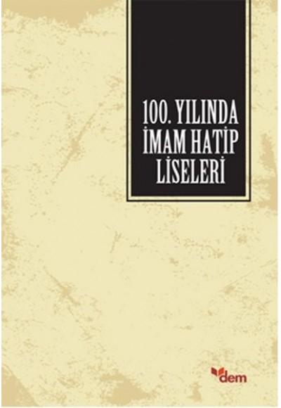 100. Yılında İmam Hatip Liseleri