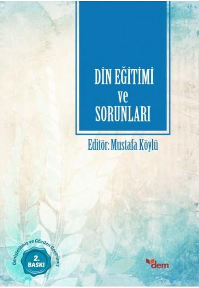 Türkiyede Din Eğitimi ve Sorunları