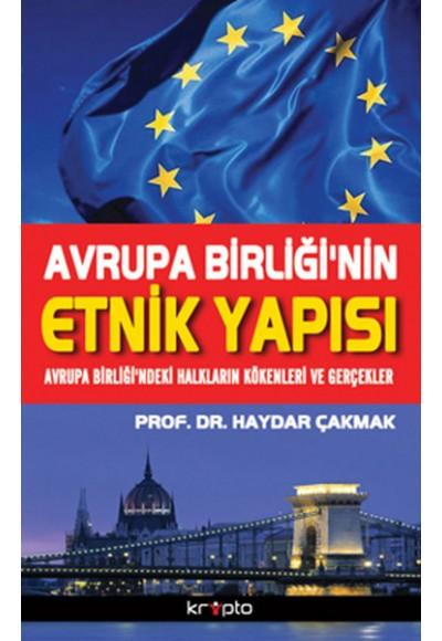 Avrupa Birliği'nin Etnik Yapısı Avrupa Birliği'ndeki Halkların Kökenleri ve Gerçekler