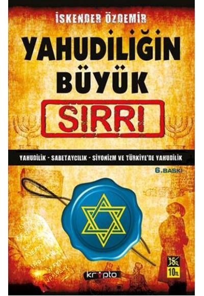 Yahudiliğin Büyük Sırrı Yahudilik Sabetaycılık Siyonizm Türkiye'de Yahudilik