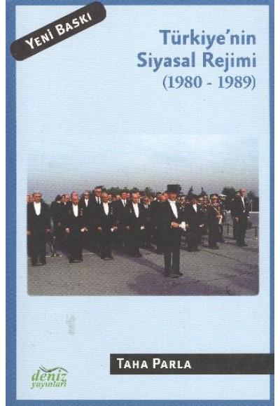 Türkiye'nin Siyasal Rejimi 1980 1989