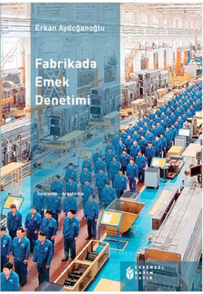 Fabrikada Emek Denetimi