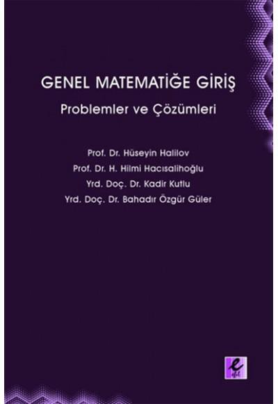 Genel Matematiğe Giriş Problemler ve Çözümleri