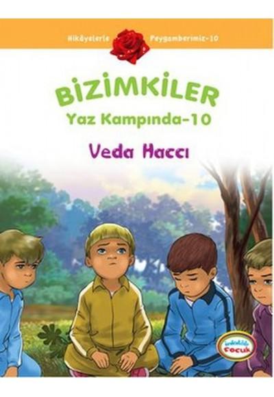 Veda Haccı / Bizimkiler Yaz Kampında -10