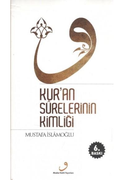 Kur'an Surelerinin Kimliği Ciltsiz