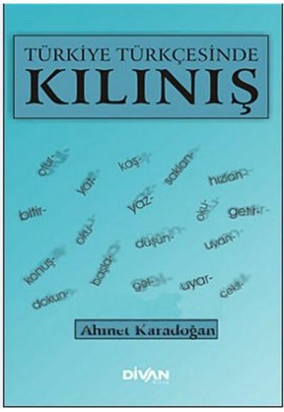 Türkiye Türkçesinde Kılınış