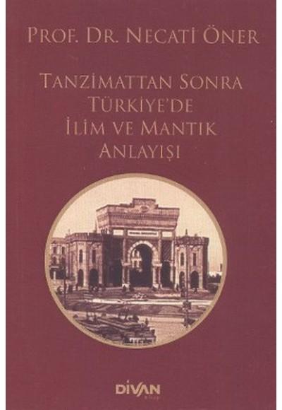 Tanzimattan Sonra Türkiyede İlim ve Mantık Anlayışı